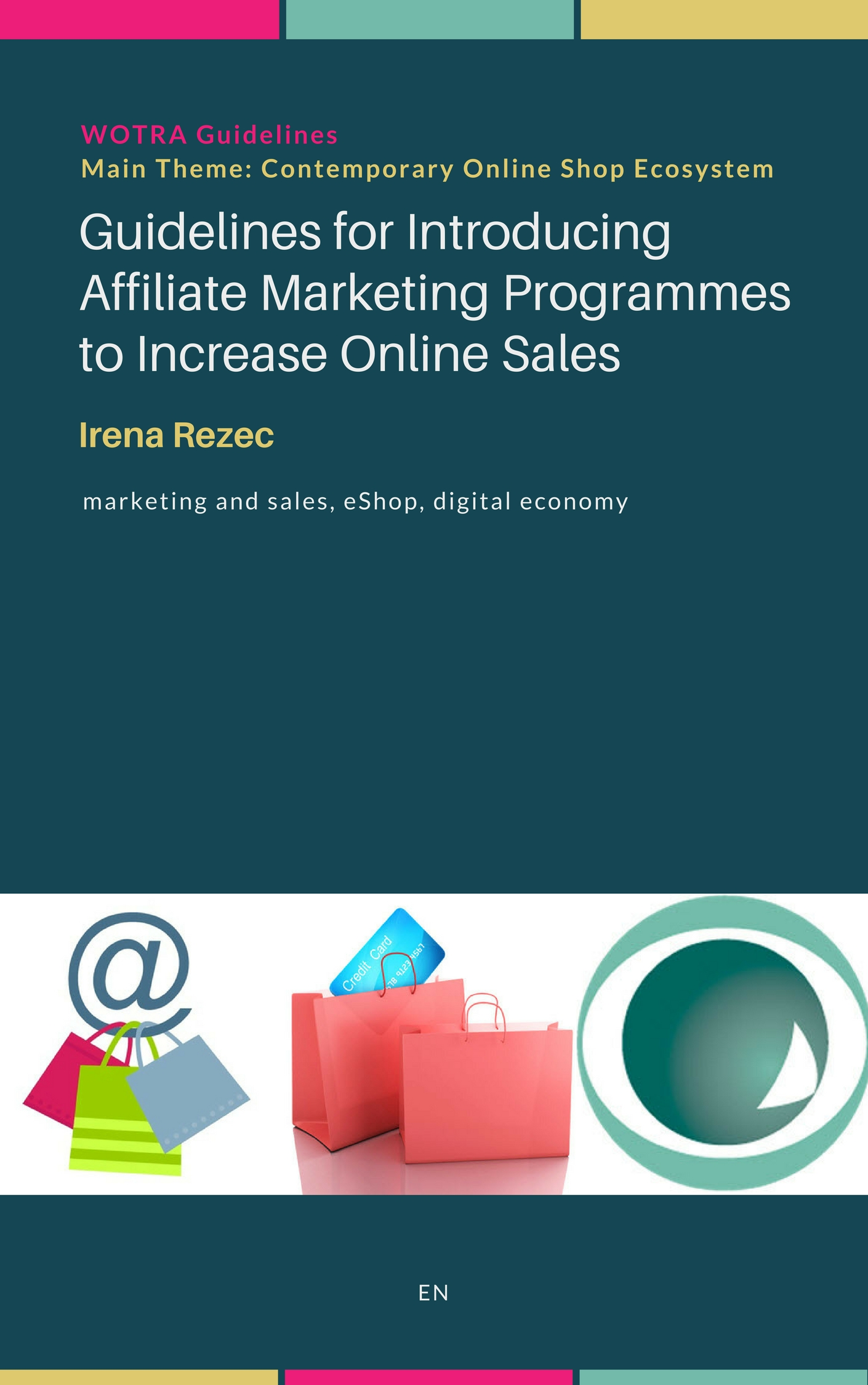 Guidelines for Introducing Affiliate Marketing Programmes to Increase Online Sales