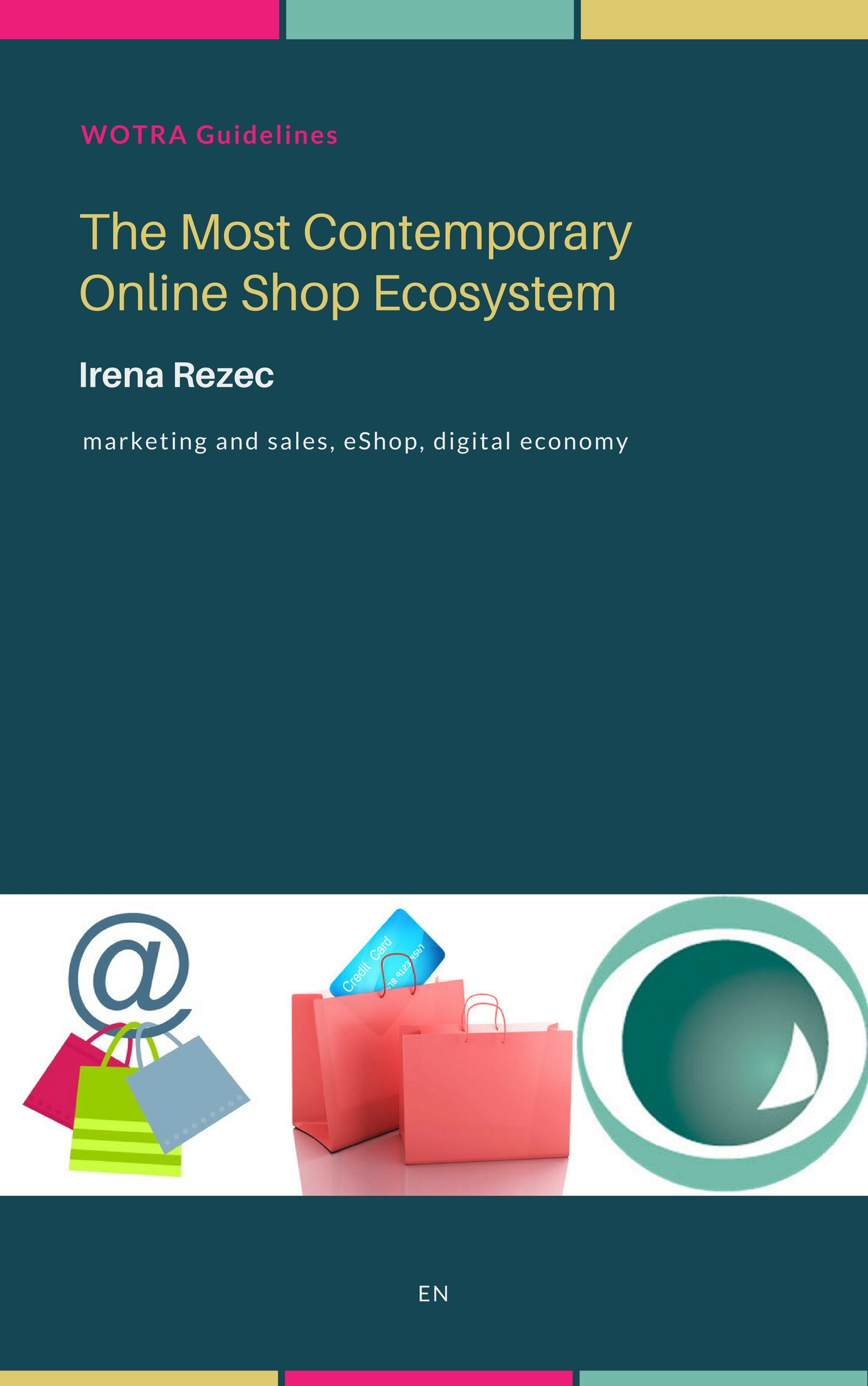The Most Contemporary Online Shop Ecosystem
